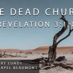 """The Dead Church"" Revelation 3:1-8"