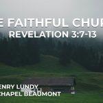 """""""The Faithful Church"""" Revelation 3:3-13"""