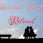 2020 Married Couples Retreat