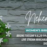"Women's Bible Study ""The Rebuilt Life: Studies in Nehemiah"""